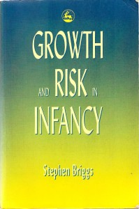 Growth and Risk in Infancy